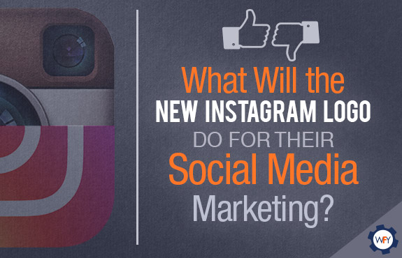 What Will the New Instagram Logo do for Their Social Media Marketing?