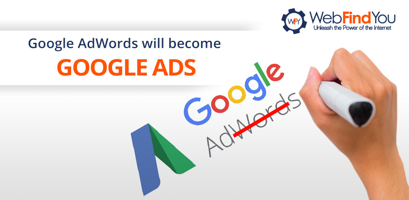 Google AdWords Will Become Google Ads