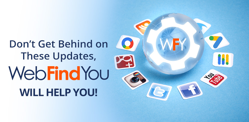 WebFindYou Updates You