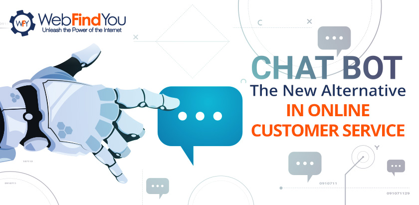CHATBOT The New Alternative in OnLine Customer Service