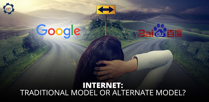 Internet: Traditional Model or Alternate Model?