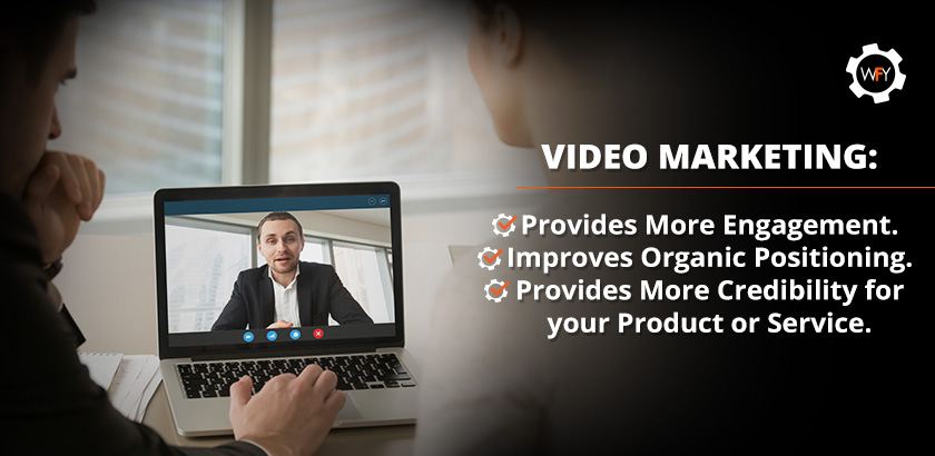 Video Marketing Advantages: Engagement, Positioning and Credibility for Your Product/Service