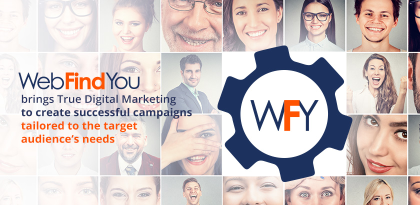 WebFindYou Helps Create Successful Campaigns to Fit your Target's Needs