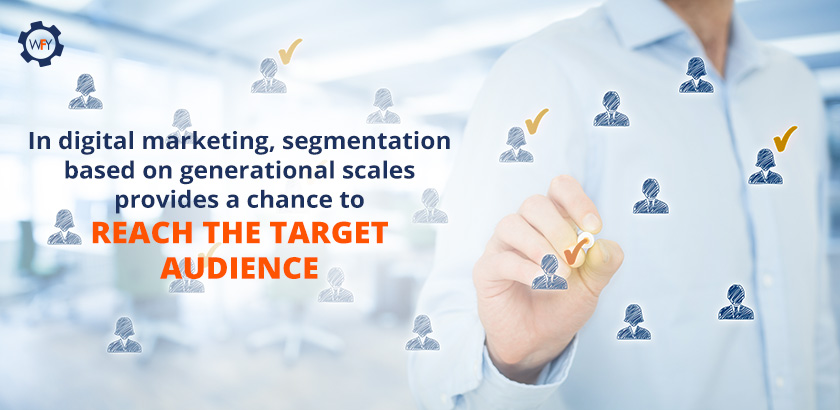 Segmentation Based on Generational Scales Can Help You Reach Your Target