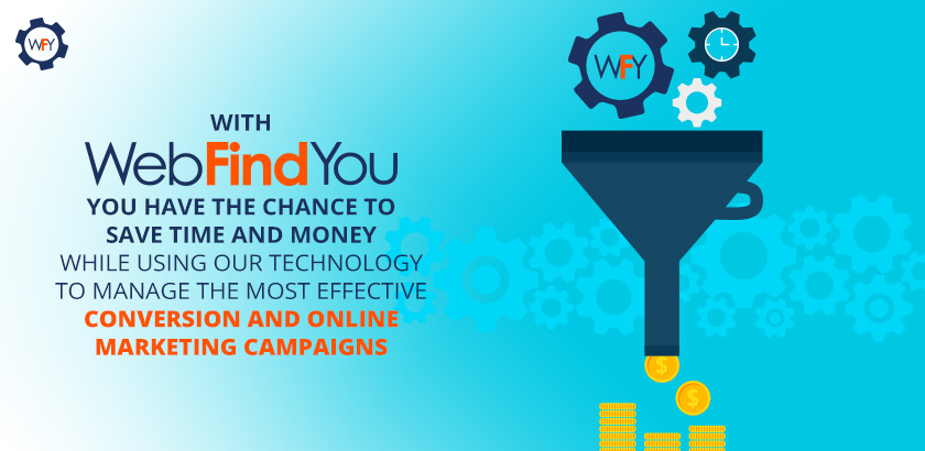 WebFindYou Helps you Maximize your Digital Marketing Efforts