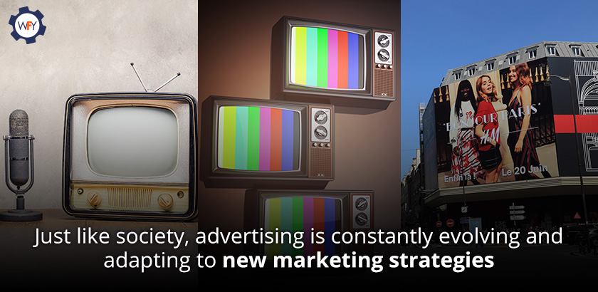 Advertising Evolves and Adapts to New Marketing Strategies