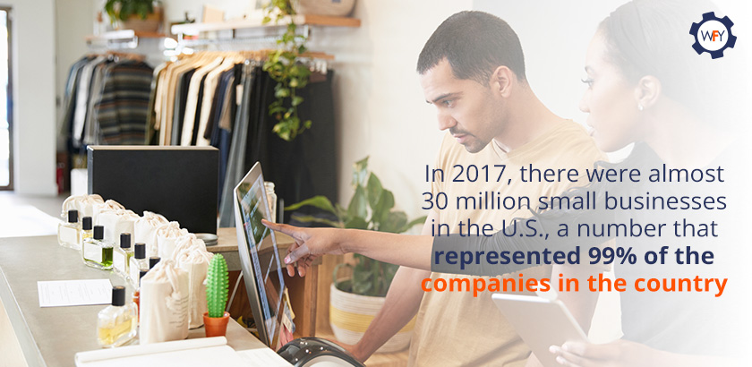 In 2017, There were Almost 30 Million Small Businesses in the U.S.