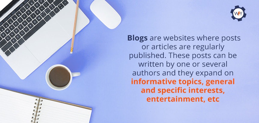Blogs are Ideal Tools to Share Valuable Content