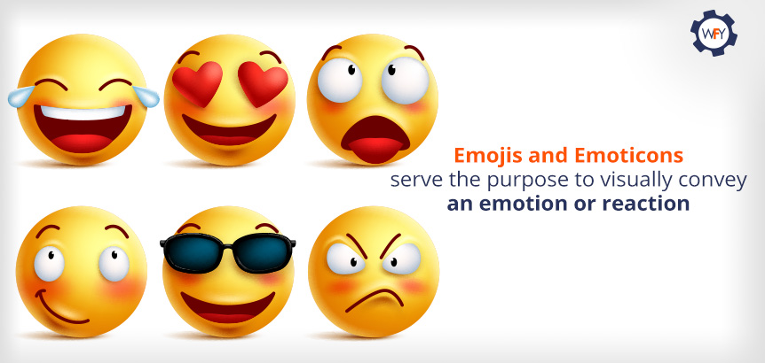 Emojis and Emoticons Visually Convey and Emotion or Reaction