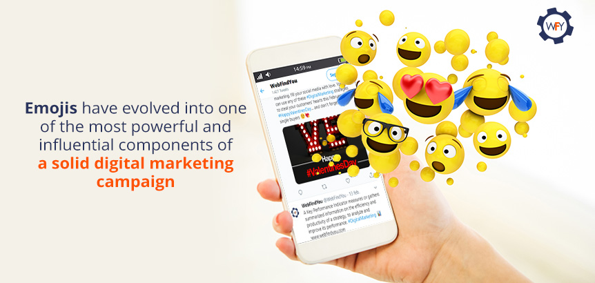 Emojis Have Evolved into One of the Most Powerful and Influential Components of Digital Marketing
