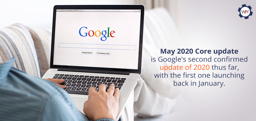 May 2020 Core Update Is Google's Second Confirmed Update This Far
