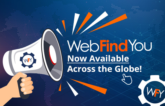 WebFindYou Announcing It's Now Available Across the Globe