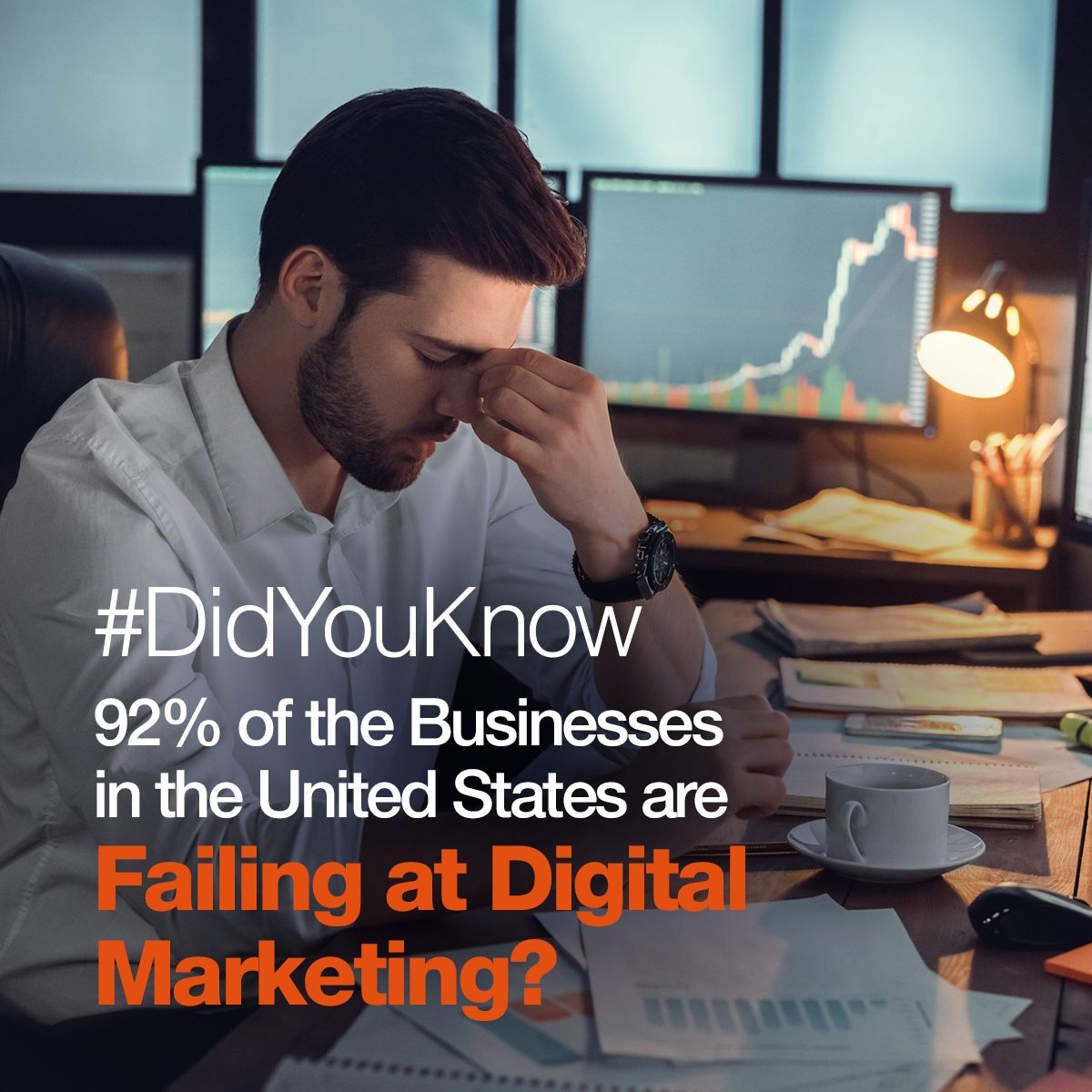 Did You Know That 92% of the 30 million Businesses in the United States are Failing at Digital Marketing?